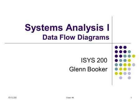 Systems Analysis I Data Flow Diagrams