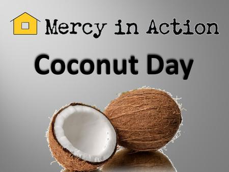 Coconut Day.