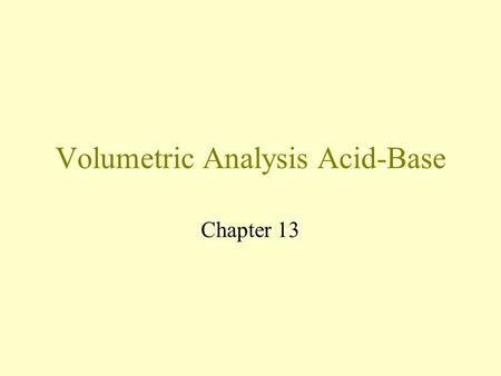 Volumetric Analysis Acid-Base
