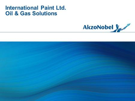 International Paint Ltd. Oil & Gas Solutions. All products supplied and technical advice and recommendations given are subject to our standard conditions.