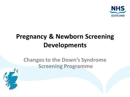Pregnancy & Newborn Screening Developments