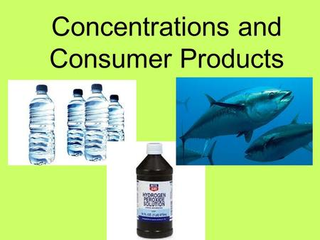 Concentrations and Consumer Products. Percentage Volume/Volume (% v/v) Commonly used when both the solute and the solvent are liquids volume/volume =