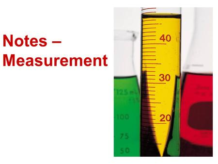 Notes – Measurement.