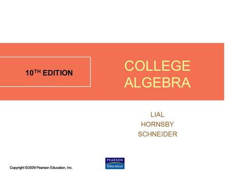 4.1 - 1 10 TH EDITION LIAL HORNSBY SCHNEIDER COLLEGE ALGEBRA.