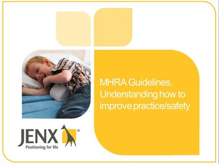 MHRA Guidelines. Understanding how to improve practice/safety.