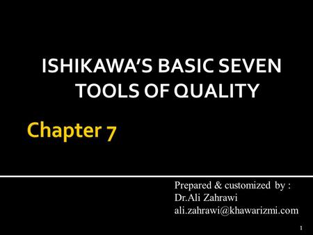 ISHIKAWA'S BASIC SEVEN TOOLS OF QUALITY