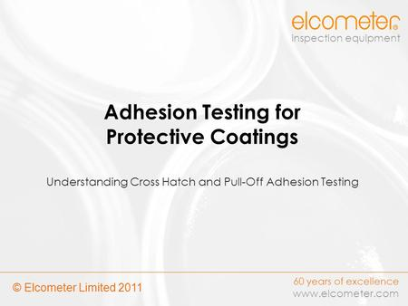 Adhesion Testing for Protective Coatings