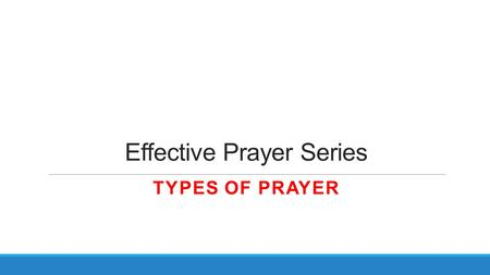 Effective Prayer Series