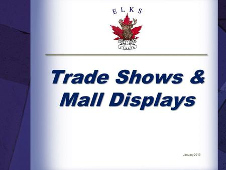 Trade Shows & Mall Displays January 2013. Introduction. The National Member Services Committee has developed a series of National Education Seminars to.