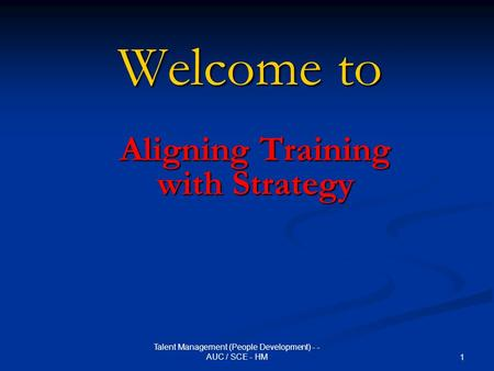 Aligning Training with Strategy