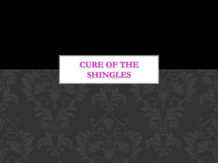  Shingles is caused by the same virus that causes chickenpox.  When some people develop chickenpox the virus may lie dormant in part of the spine for.