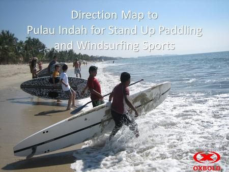Direction Map to Pulau Indah for Stand Up Paddling and Windsurfing Sports.