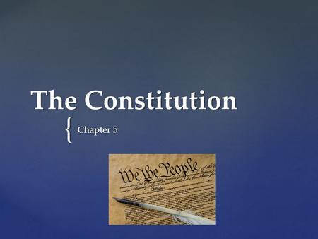 { The Constitution Chapter 5. Learning Target 1 I can explain the voting process.