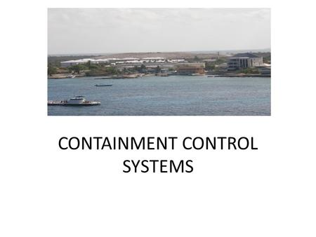 CONTAINMENT CONTROL SYSTEMS. Containment control system 1.Leachate collection system 2.Gas collection systems Liner and Cover - Control movement of.