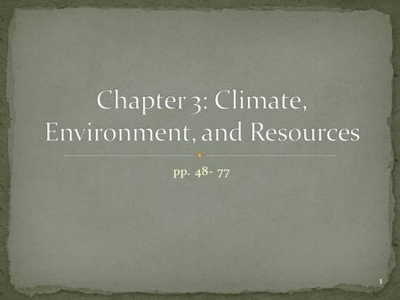 Chapter 3: Climate, Environment, and Resources