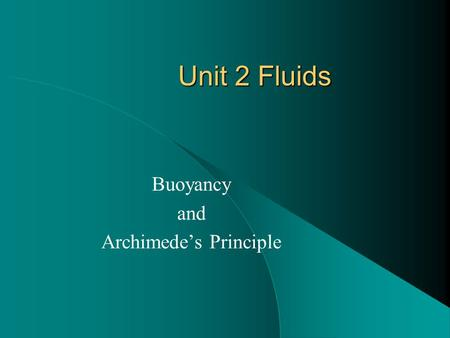 Buoyancy and Archimede's Principle