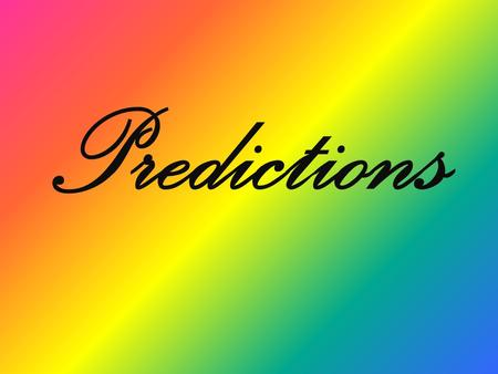 Predictions. A prediction (Latin præ-, before, and dicere, to say) or forecast is a statement about the way things will happen in the future, often.