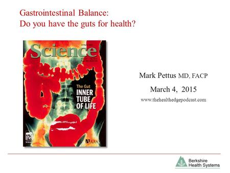 Gastrointestinal Balance: Do you have the guts for health?