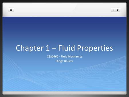 Chapter 1 – Fluid Properties