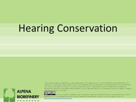  Review Alpena Biorefinery Hearing Conservation Program  Types of Hearing Protection Devices Employee Safety Training 20122.