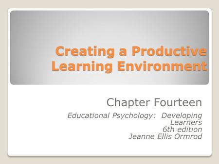 Creating a Productive Learning Environment