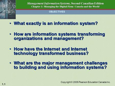 how information systems is transforming in E-mail, online confrencing, and cell phones have become essential tools for conducting business information systems are the foundation of fast paced.