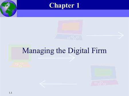 Managing the Digital Firm