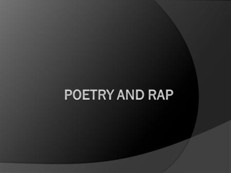 The Connection…  This week we have looked at poetry outside of studying its traditional rhyme and meter (There is plenty of time for that in University).