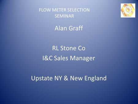FLOW METER SELECTION SEMINAR