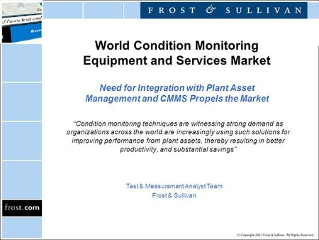 "World Condition Monitoring Equipment and Services Market Need for Integration with Plant Asset Management and CMMS Propels the Market ""Condition monitoring."