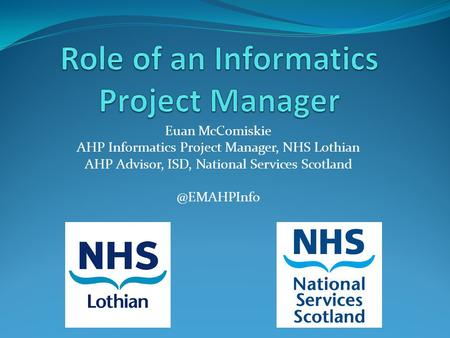 Role of an Informatics Project Manager