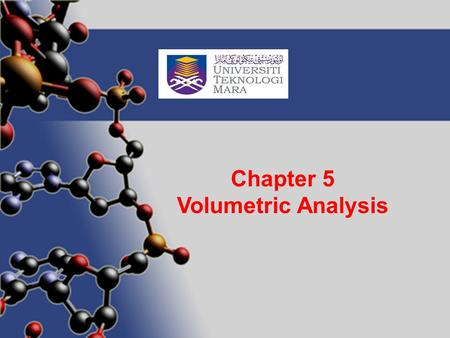 Author: J R Reid Chapter 5 Volumetric Analysis. CONCEPT OF VOLUMETRIC ANALYSIS The reactants will react with the standard solution from burette of a known.