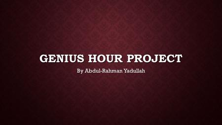 GENIUS HOUR PROJECT By Abdul-Rahman Yadullah. THE TOPIC I HAVE CHOSEN WOULD BE THE HISTORY OF FOOTBALL RECEIVERS I have been interested in researching.