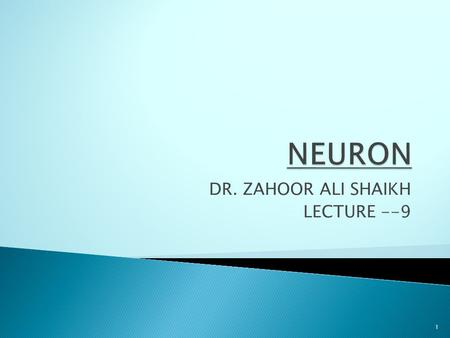 DR. ZAHOOR ALI SHAIKH LECTURE --9