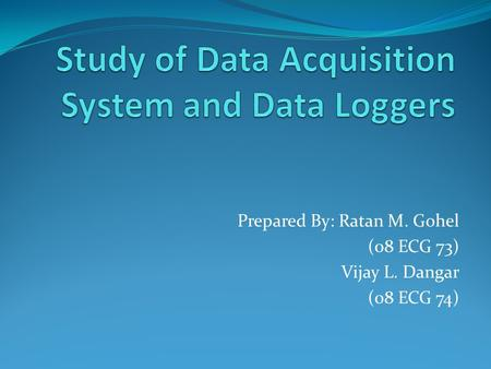 Study of Data Acquisition System and Data Loggers