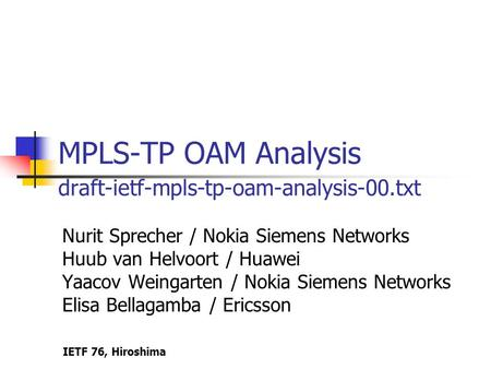MPLS-TP OAM Analysis draft-ietf-mpls-tp-oam-analysis-00.txt