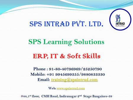 SPS Learning Solutions SPS INTRAD PVT. LTD. ERP, IT & Soft Skills.