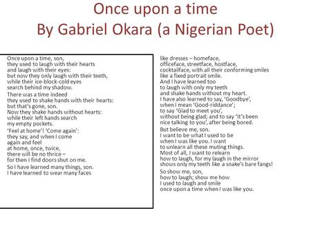 Once upon a time By Gabriel Okara (a Nigerian Poet)