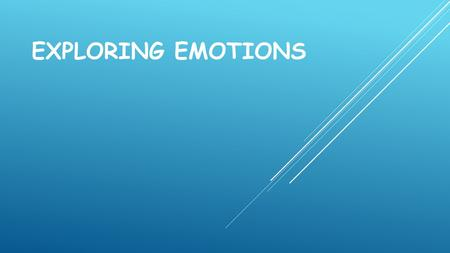 Exploring Emotions.