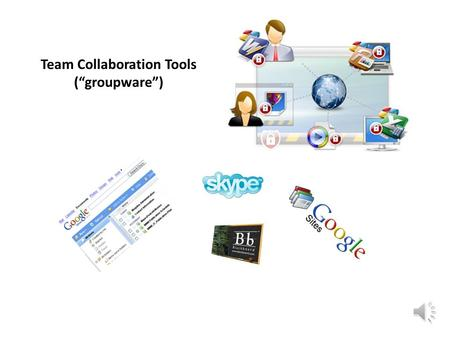 "Team Collaboration Tools (""groupware"") Some trends in virtual and electronic meetings Several large corporations (e.g., Cisco, Apple) have reduced conference."