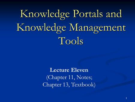 Knowledge Portals and Knowledge Management Tools