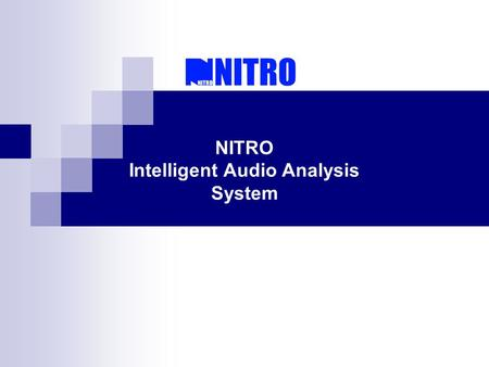 NITRO Intelligent Audio Analysis System. GS-AID/GS-ADD Audio Analysis System: Audio analysis matrix system is totally new designed security management.