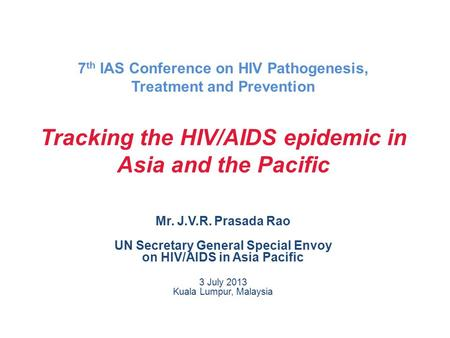 7th IAS Conference on HIV Pathogenesis, Treatment and Prevention