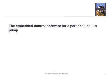 The embedded control software for a personal insulin pump