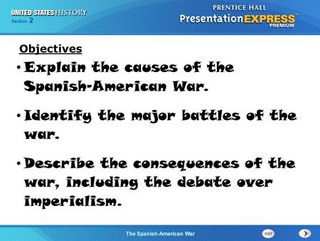 Explain the causes of the Spanish-American War.