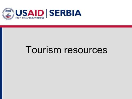 Tourism resources.
