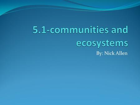 5.1-communities and ecosystems