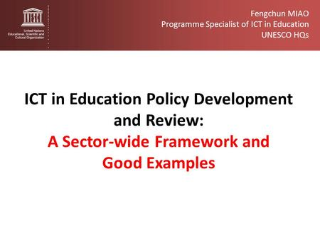 ICT <strong>in</strong> Education Policy Development and Review: