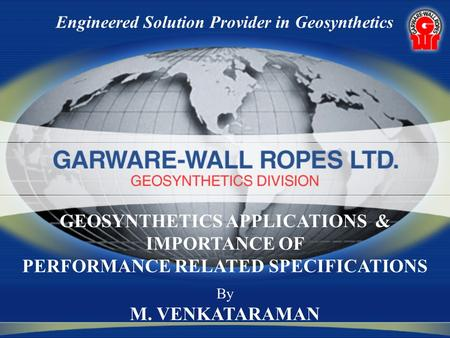 GEOSYNTHETICS APPLICATIONS & IMPORTANCE OF