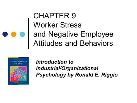 chapter 3 attitude and job satisfaction ppt
